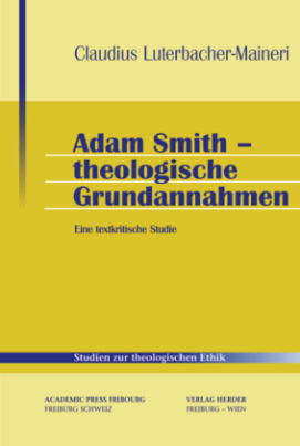 Adam Smith - theologische Grundannahmen