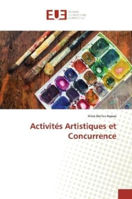 Activités Artistiques et Concurrence