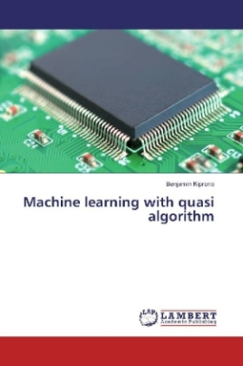 Machine learning with quasi algorithm
