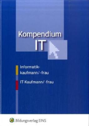 Kompendium IT, Informatikkaufmann/-frau, IT-Kaufmann/-frau