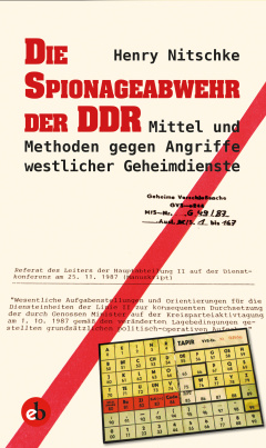 Die Spionageabwehr der DDR