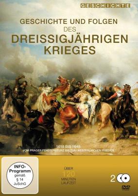 Geschichte und Folgen des Dreißigjährigen Krieges