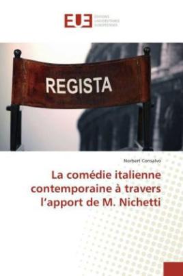 La comédie italienne contemporaine à travers l'apport de M. Nichetti
