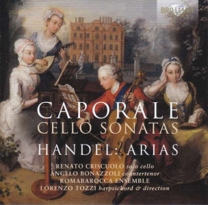 Caporale: Cello Sonatas/Händel:Arias