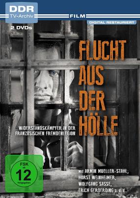 Flucht aus der Hölle (DDR TV-Archiv)