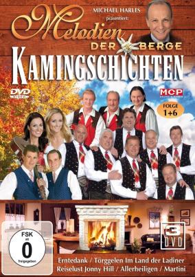 Michael Harles präsentiert: Melodien der Berge - Kamingeschichten