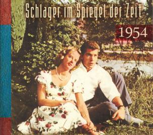 Schlager im Spiegel der Zeit 1954