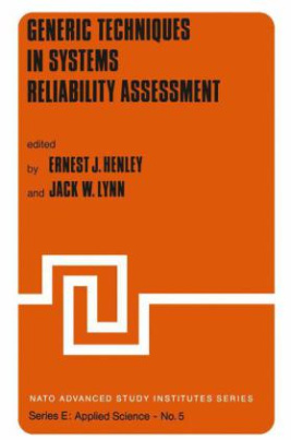 Generic Techniques in Systems Reliability Assessment