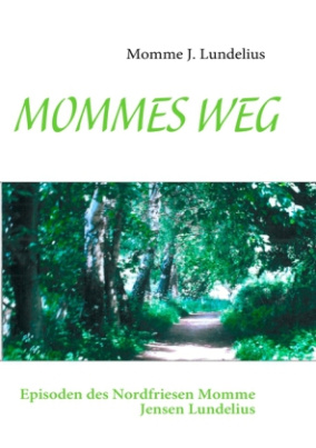 MOMMES WEG