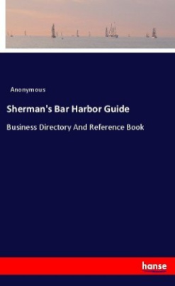 Sherman's Bar Harbor Guide