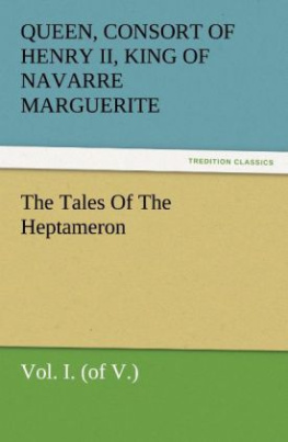 The Tales of the Heptameron. Vol.1