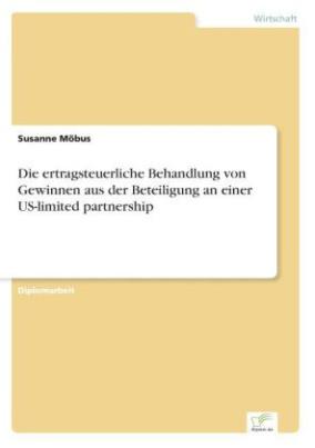 Die ertragsteuerliche Behandlung von Gewinnen aus der Beteiligung an einer US-limited partnership