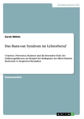 Das Burn-out Syndrom im Lehrerberuf