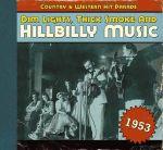Dim Lights,Thick Smoke And Hillbilly Music 1953