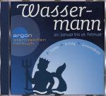 Astro-Hörbuch Sternzeichen Wassermann: Liebe, Erfolg, Gesundheit