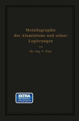 Metallographie des Aluminiums und seiner Legierungen