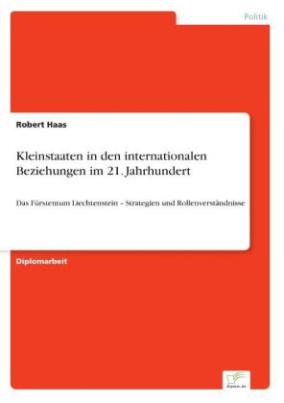 Kleinstaaten in den internationalen Beziehungen im 21. Jahrhundert
