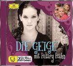 Der kleine Hörsaal - Die Geige mit Hilary Hahn