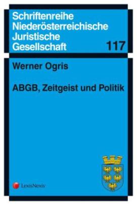 ABGB, Zeitgeist und Politik