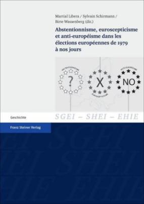 Abstentionnisme, euroscepticisme et anti-européisme dans les élections européennes de 1979 à nos jours