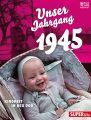 Unser Jahrgang 1945
