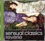 Sensual Classics - Reverie