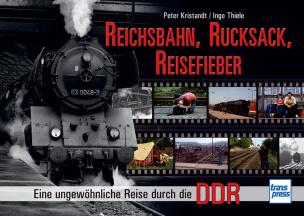 Reichsbahn, Rucksack, Reisefieber