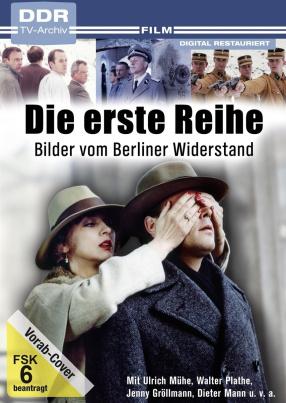 Die erste Reihe (DDR TV-Archiv)