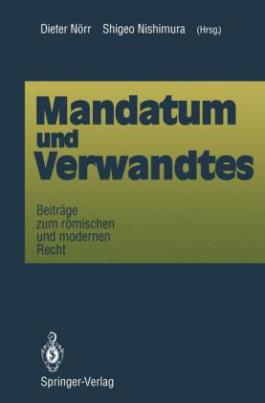 Mandatum und Verwandtes