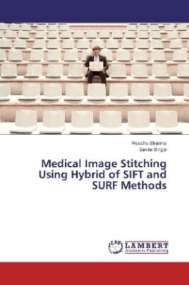 Medical Image Stitching Using Hybrid of SIFT and SURF Methods