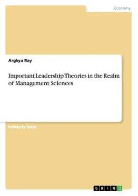 Important Leadership Theories in the Realm of Management Sciences