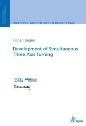 Development of Simultaneous Three Axis Turning
