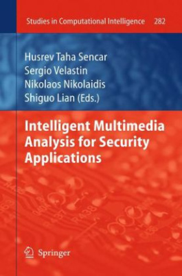 Intelligent Multimedia Analysis for Security Applications