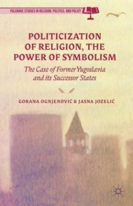 Politicization of Religion, The Power of Symbolism
