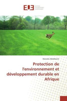 Protection de l'environnement et développement durable en Afrique