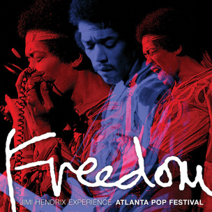 Freedom: Live at the Atlanta Pop Festival