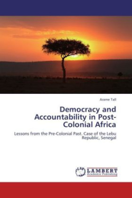 Democracy and Accountability in Post-Colonial Africa