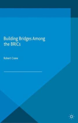 Building Bridges Among the BRICs