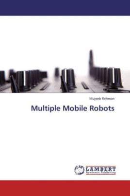 Multiple Mobile Robots