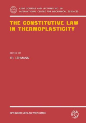 The Constitutive Law in Thermoplasticity