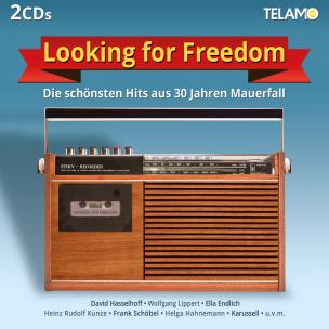 Looking for Freedom - Die schönsten Hits aus 30 Jahren Mauerfall
