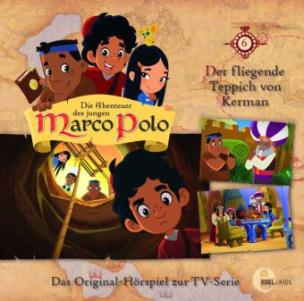 Die Abenteuer des jungen Marco Polo - Fliegende Teppich, Audio-CD