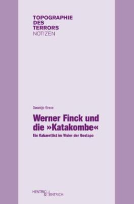 """Werner Finck und die """"Katakombe"""""""