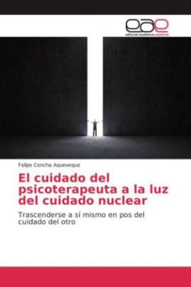 El cuidado del psicoterapeuta a la luz del cuidado nuclear