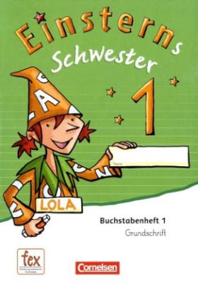 1. Schuljahr, Grundschrift: 6 Buchstabenhefte und Begleitheft
