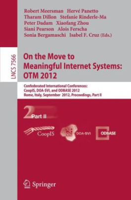 On the Move to Meaningful Internet Systems: OTM 2012
