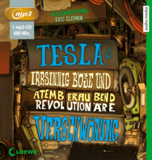 Teslas irrsinnig böse und atemberaubend revolutionäre Verschwörung, 1 MP3-CD