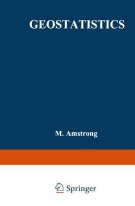 Geostatistics, 2 Vols.