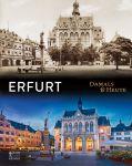 Erfurt damals & heute