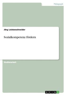 Sozialkompetenz fördern